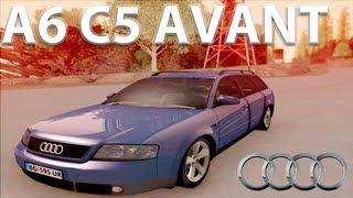 GTA San Andreas Mods - Audi A6 C5 Avant 3.0 [HD][CAR]