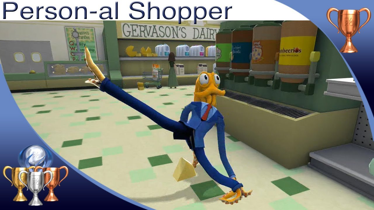 Octodad: Dadliest Catch [PS4] - Personal-al Shopper - Trophy Guide (Fill Other Shoppers Carts)