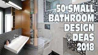 Video 50 Small Bathroom Design Ideas 2018 download MP3, 3GP, MP4, WEBM, AVI, FLV Agustus 2018
