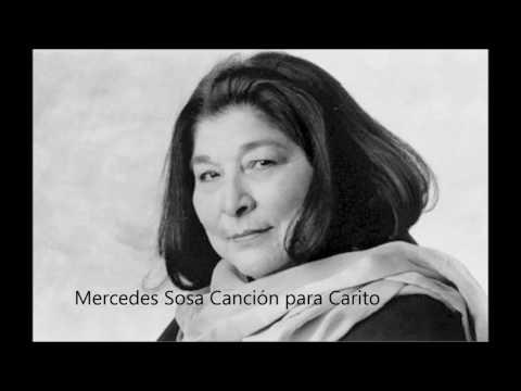 Mercedes Sosa Canción para Carito con letra