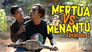 Download Video Mertua vs Menantu Episode 2 - Film Komedi Cah Pati MP3 3GP MP4
