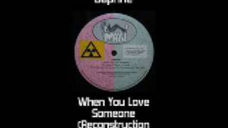 Daphne - When You Love Someone (Reconstruction Mix)