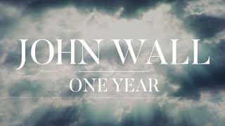 Download JOHN WALL - One Year ✞ MP3 song and Music Video