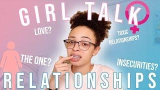 GIRL TALK: Relationships 101 | aliyah simone