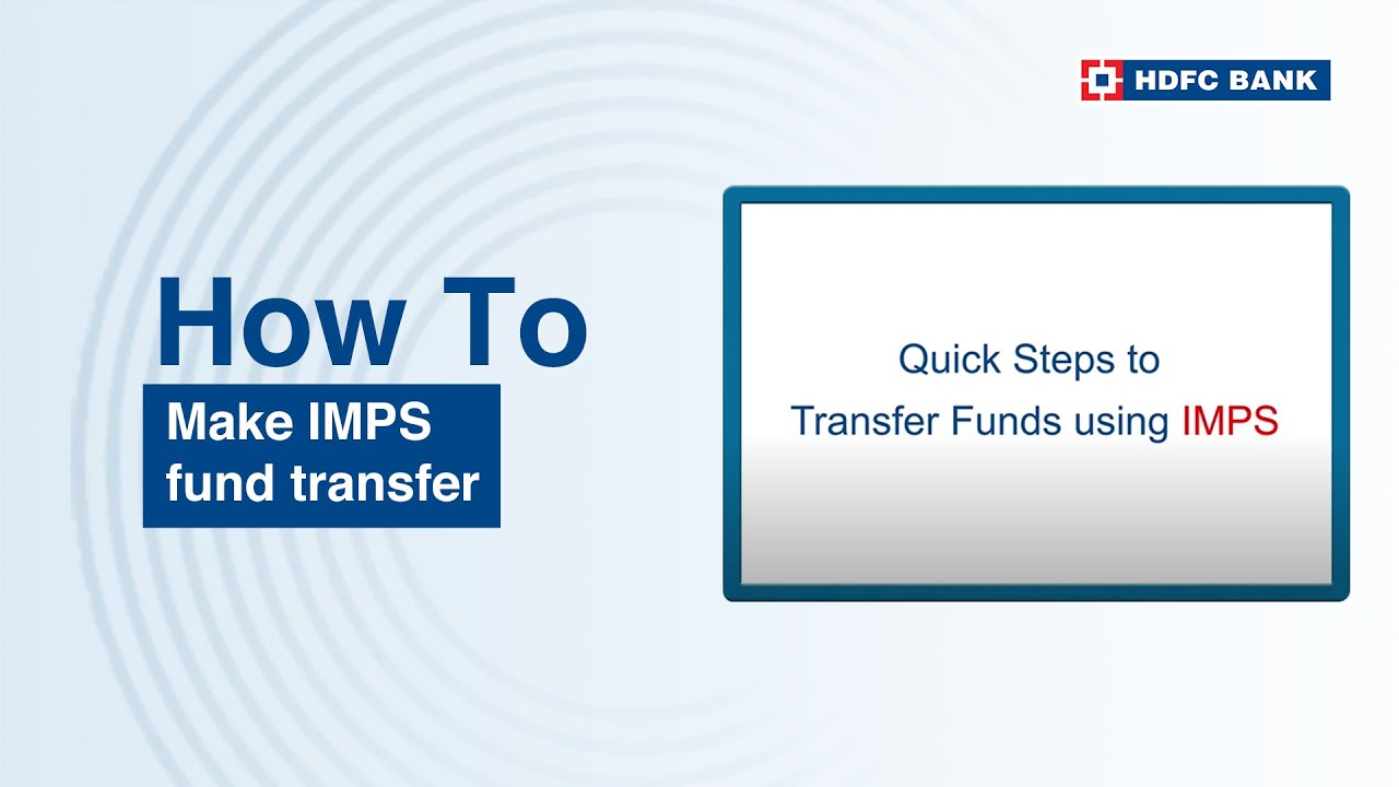 Want To Know How Do Imps Fund Transfer The Quick Steps Here