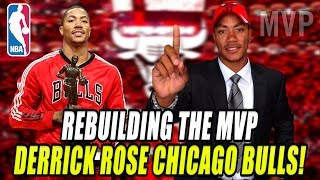 REBUILDING THE MVP DERRICK ROSE CHICAGO BULLS! NBA 2K17 MY LEAGUE