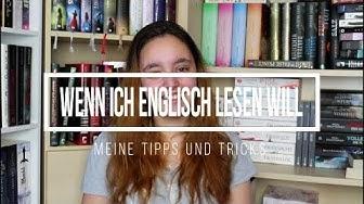 Wenn ich Englisch lesen will - Meine Tipps