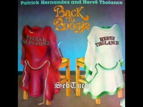 Patrick Hernandez & Hervé Tholance - You turn me on