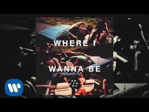 A R I Z O N A - WHERE I WANNA BE (Official Audio)