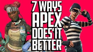 7 Things that Apex Legends Does Better than Fortnite | ArcadeCloud