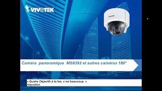 Webinar VIVOTEK – caméra multi-capteurs MS8392EV et Caméras Panoramiques (CC8160 et autres)