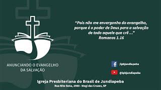 IPBJ | Culto Vespertino: Mc 10.13-16 | 24/05/2020