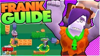 How to Play Frank - Advanced Frank Guide - Brawl Stars