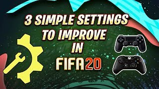 FIFA 20 3 Simple Settings to Use & Become Better Players - TUTORIAL - How to get better at FIFA 20