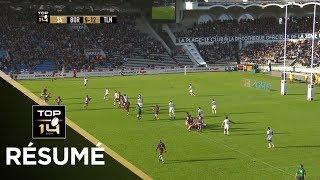 TOP 14 - Résumé Bordeaux-Bègles-Toulon: 36-25 - J10 - Saison 2018/2019