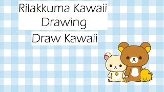 ": Rilakkuma """"松弛熊"""" ~ Kawaii Drawing Tutorial :"