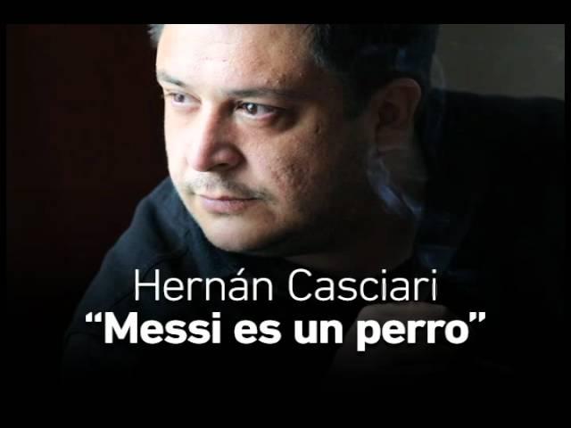 Messi Es Un Perro Por Hernán Casciari Youtube