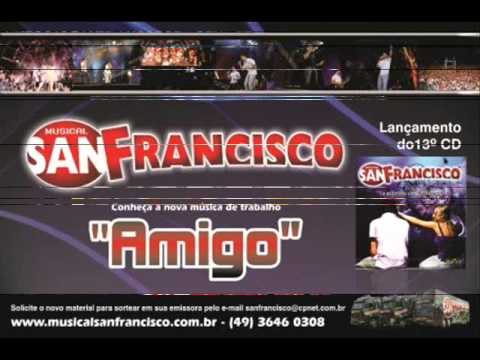 Musical San Francisco - O Amigo