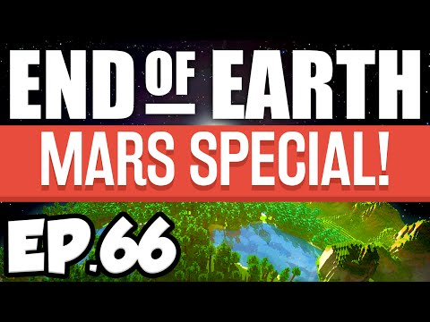 End of Earth: Minecraft Modded Survival Ep.66 - MISSION TO MARS!!! (Steve's Galaxy Modpack)