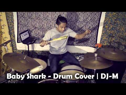 Baby Shark Remix - Drum Cover by DJ-M