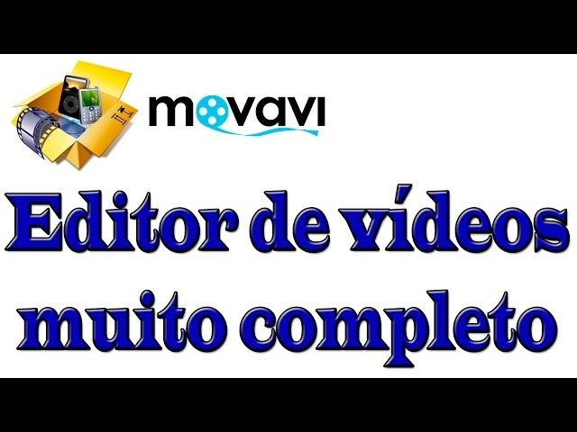 Editando vídeos com Movavi Video Editor - Completo e muito fácil de usar