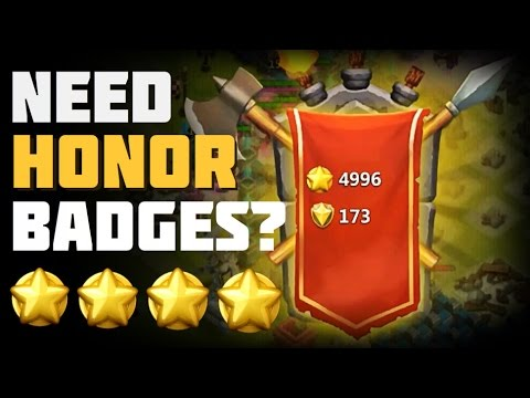 Castle Clash: Need Honor Badges?