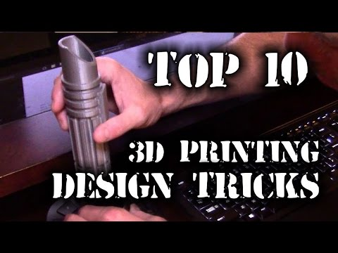Top 10 3D Printing Design Tips - HD