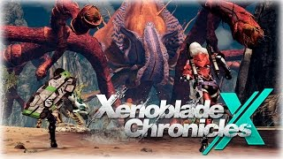 XENOBLADE CHRONICLES X | Criaturas Fantásticas! | Lady Boss