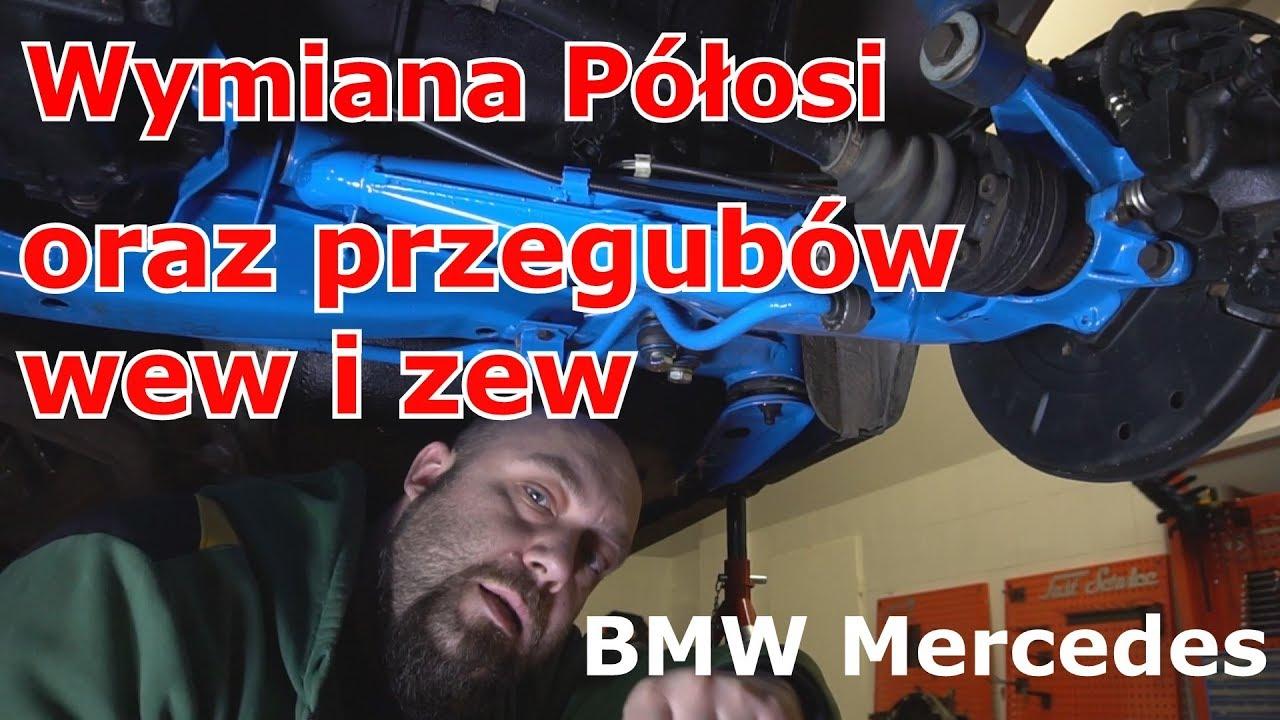 Wymiana półosi i przegubów wewnętrznych i zewnętrznych BMW mercedes