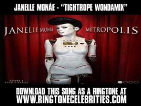 JANELLE MONAE  TIGHTROPE WONDAMIX  New  + Lyrics + Download