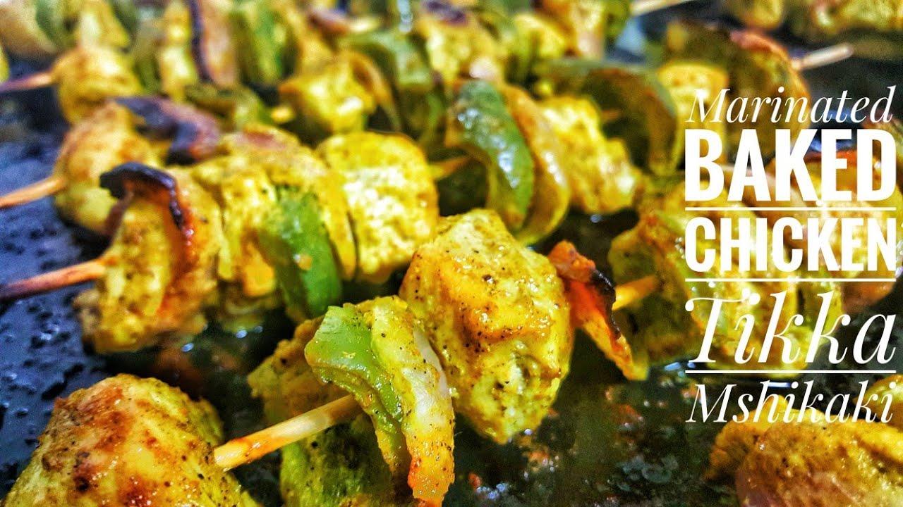 MARINARED BAKED CHICKEN TIKKA MSHIKAKI - Nairobi Kitchen