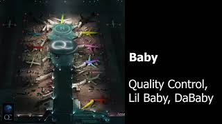 Baby Quality Control, Lil Baby, DaBaby CLEAN BEST ON YOUTUBE.mp3