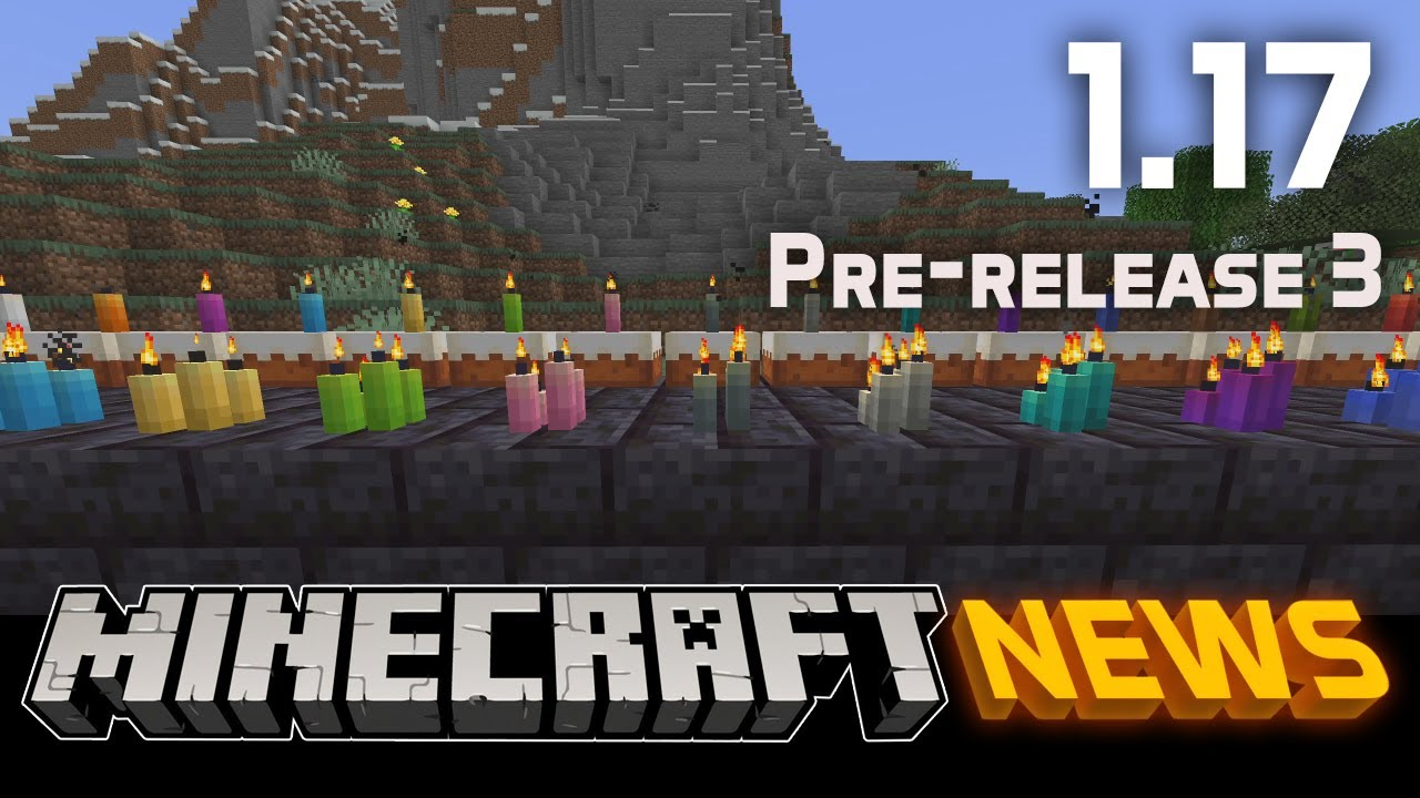 What's New in Minecraft 1.17 Pre-release 3?