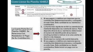 Tax Tutorial - Menos Tax Video: Como Llenar su Planilla 1040EZ