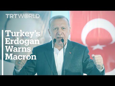 Turkey's President Erdogan warns Macron