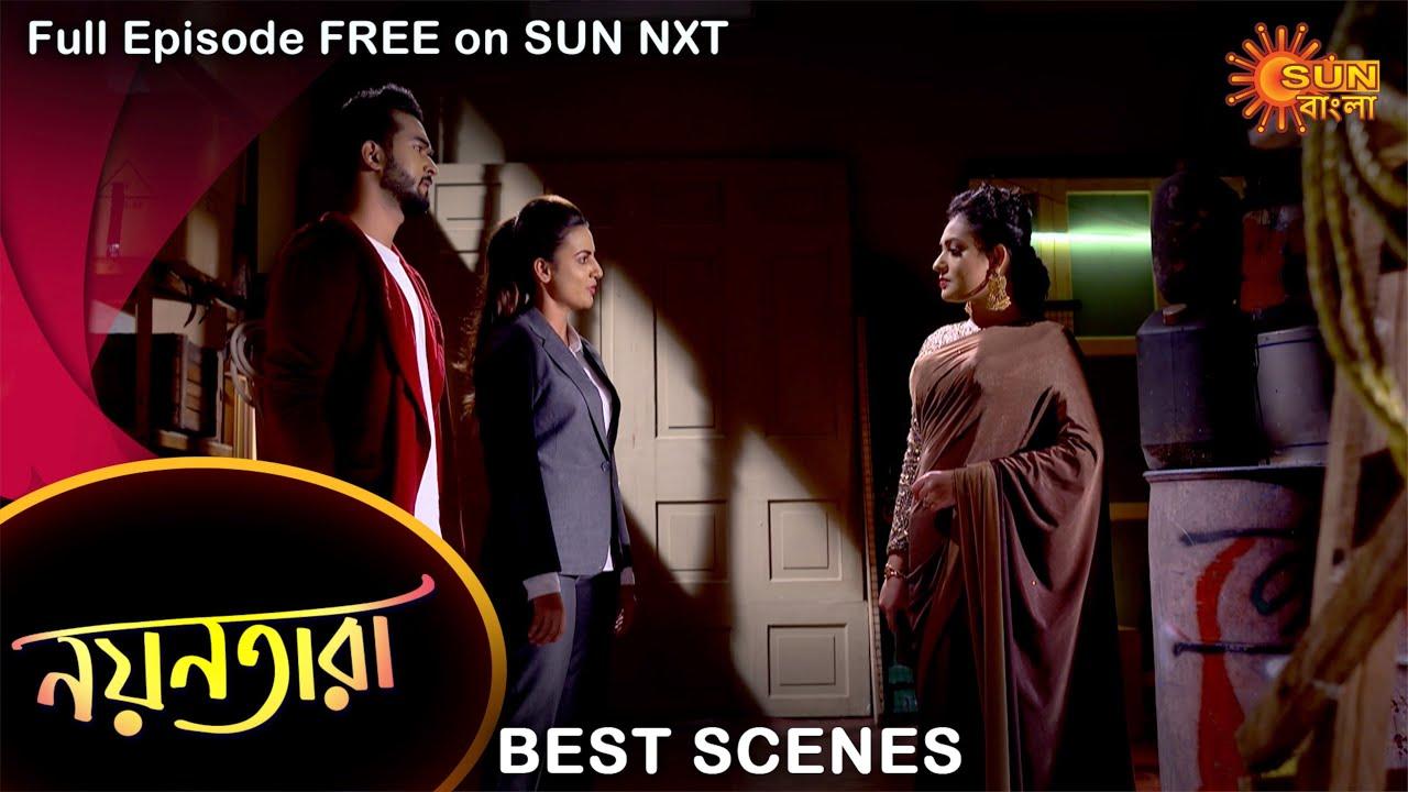 Download Nayantara - Best Scene | 17 Sep 2021 | Full Ep FREE on SUN NXT | Sun Bangla Serial