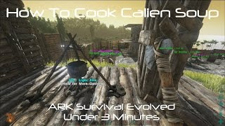 ARK Survival Evolved: How To Cook Calien Soup