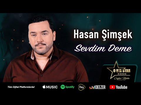 Hasan Şimşek - Sevdim Deme (Official Video)