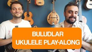 Buludlar - Ahmet Yaşar & Erkin Soylu (Ukulele Tutorial)