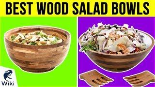 10 Best Wood Salad Bowls 2019