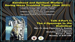 ♥ Talk 4-Part 1-On the Four Openings to the Diabolical-Fr Jose Francisco Syquia