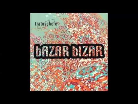 Tratosphere - Bazar Bizar (Full Album Mix) - Psy Chillout Jazz