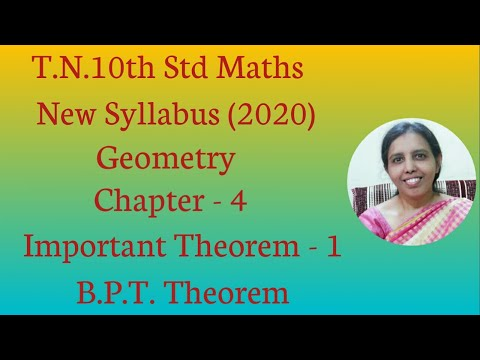 10th Std Maths New Syllabus (2019) Geometry Important Theorem-1 B.P.T. Theorem.