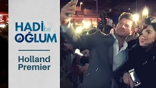Hadi Be Oğlum Premier in Holland  ❖ Kivanc Tatlitug greets fans  ❖  English subtitles