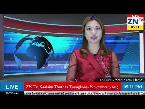 ZNTV Kaalsim Thuthak Taangkona # 46, November 1, 2019 (Friday)