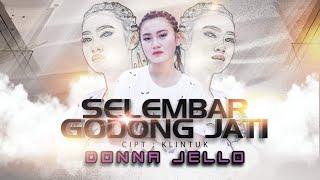 Single Terbaru -  Donna Jello Selembar Godong Jati Official