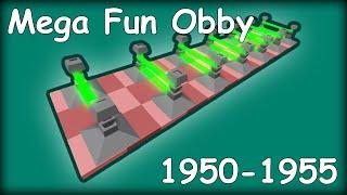 [Roblox] Mega Fun Obby 1950-1955
