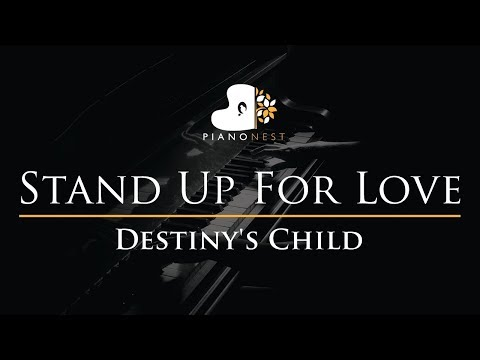 Destiny's Child - Stand Up For Love - Piano Karaoke / Sing Along Cover With Lyrics