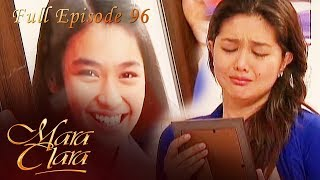 Full Episode 96 | Mara Clara
