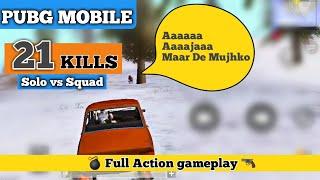 Pubg mobile 21 kills solo vs squad game | Pubg mobile Hindi